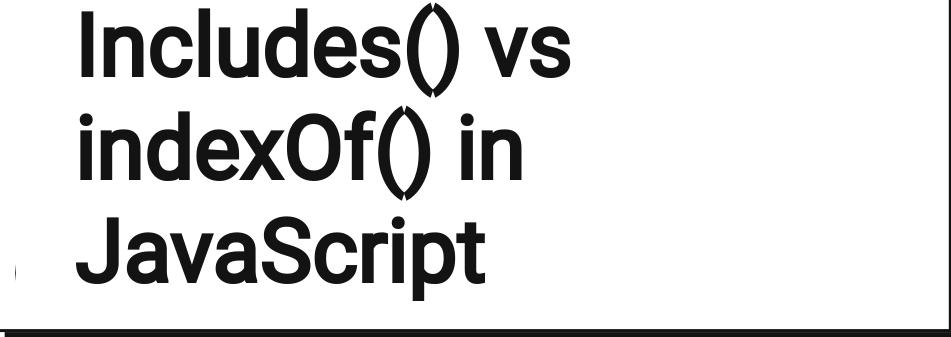 includes VS indexOf